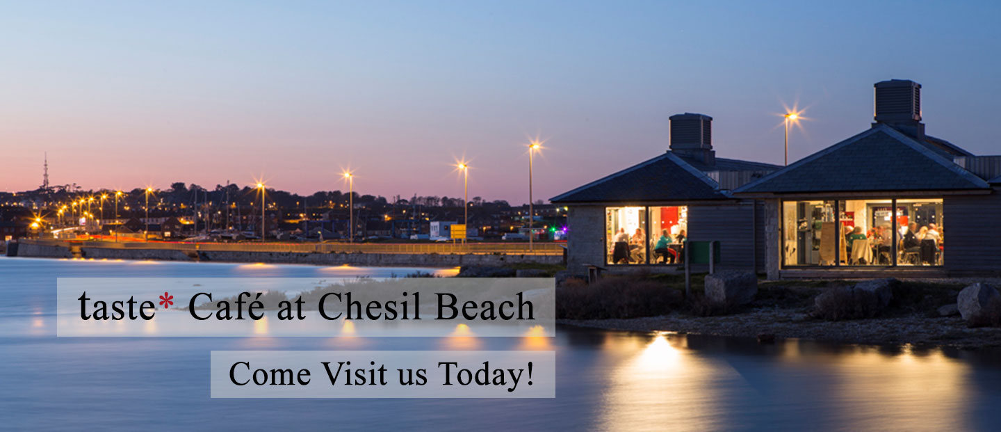 Visit taste* Chesil Today